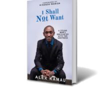 "Meet Alex Kamau,the author of the book "" I shall not want"""