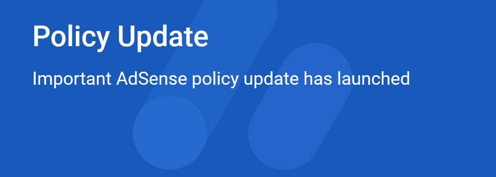 Google adsense policy updated